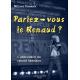 Parlez-vous le Renaud ?