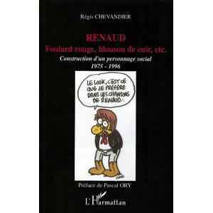 Renaud, foulard rouge, blouson de cuir etc...