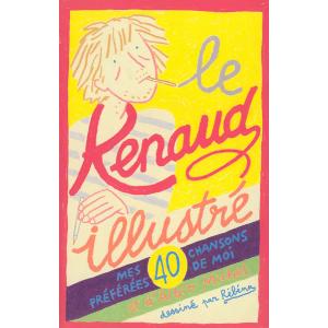 Le Renaud illustré, mes 40 chansons préférées de moi