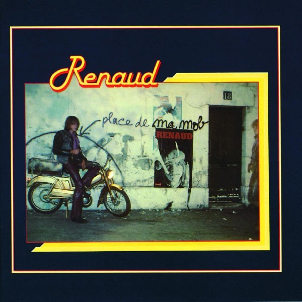 Cd place de ma mob - Renaud le blues de la porte d orleans ...