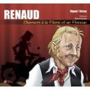 Renaud chansons à la plume et au pinceau